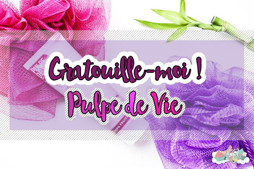 Gratouille-moi ! De Pulpe de Vie - Revue Elise&Co